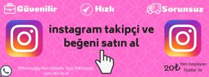 instagram takipçi ve beğeni satın al